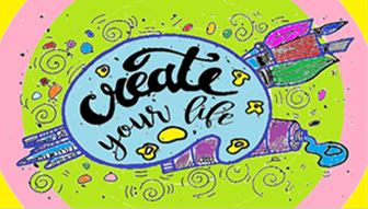 Create your life graphic